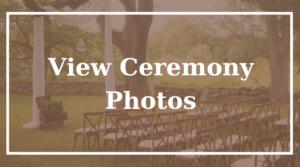 View Ceremony Photos