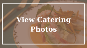 View Catering Photos