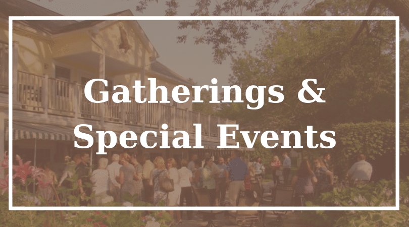 gatherings and special events